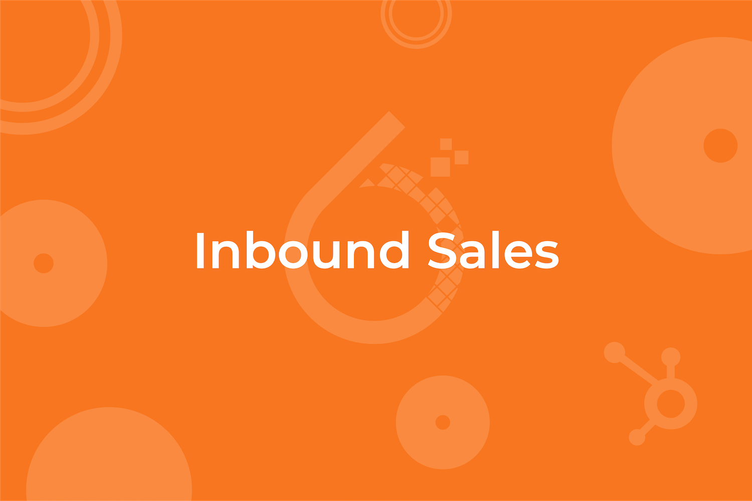 6t30 - Why Go Inbound - Sales