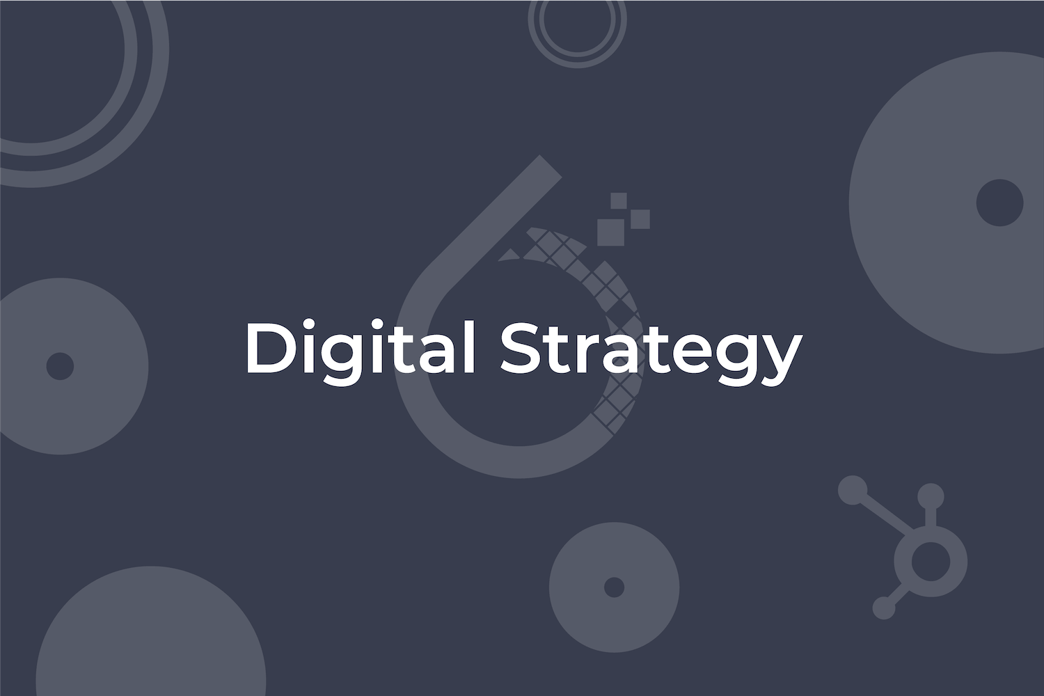 6teen30 Digital - Growth Driven Design - Digital Strategy